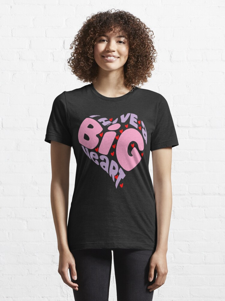 Alternate view of I HAVE A BIG HEART -  PINK Heart Gift For Valentine  Essential T-Shirt