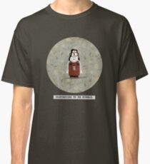 pretend to be normal 2 - Mary Classic T-Shirt