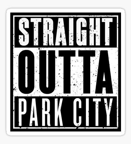 Straight Outta Park City Sticker