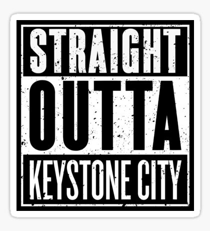 Straight Outta Keystone City Sticker