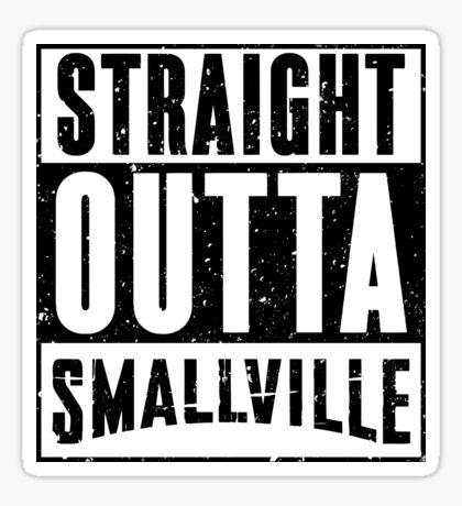 Straight Outta Smallville Sticker