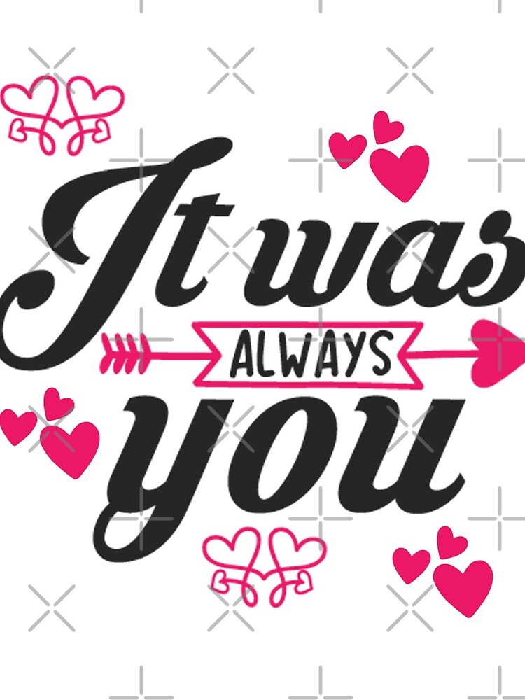 It was always You  by STRADE