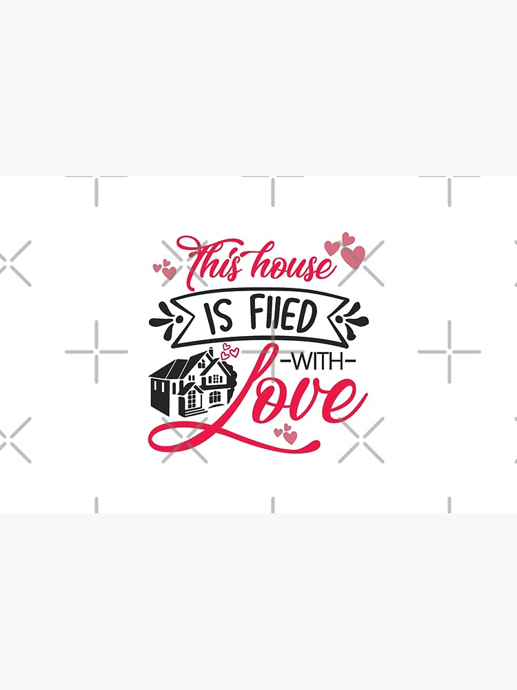 This House Is filed With Love by STRADE