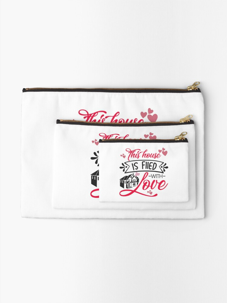 Alternate view of This House Is filed With Love Zipper Pouch