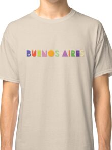 Buenos Aires Classic T-Shirt
