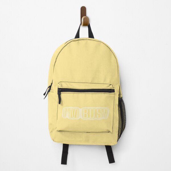 I'M BUSY - Whatever VER.4 Backpack