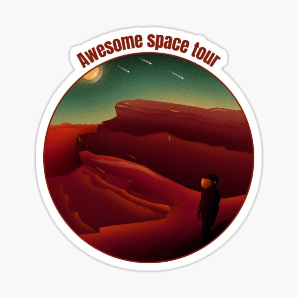 Awesome Space Tour Sticker