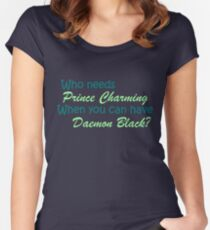 Prince Charming is Daemon Black Women's Fitted Scoop T-Shirt
