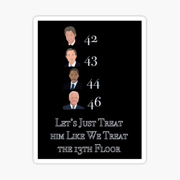 Superstitious President  Sticker