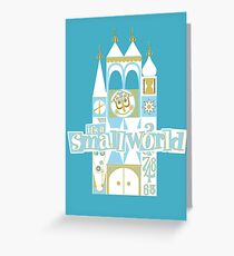 it's a small world! Greeting Card
