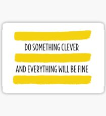 Motivational Douglas Sticker