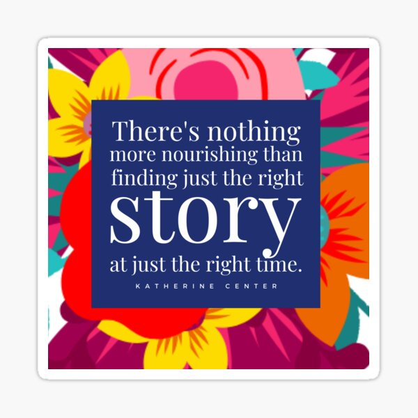 THE RIGHT STORY Sticker
