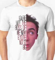 you're not the boss of me now Unisex T-Shirt