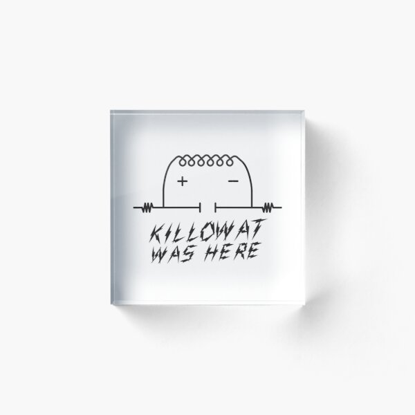 Kilowatt was Here (Kilroy Meme) Acrylic Block