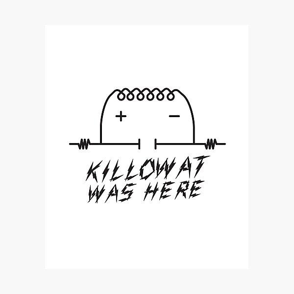 Kilowatt was Here (Kilroy Meme) Photographic Print