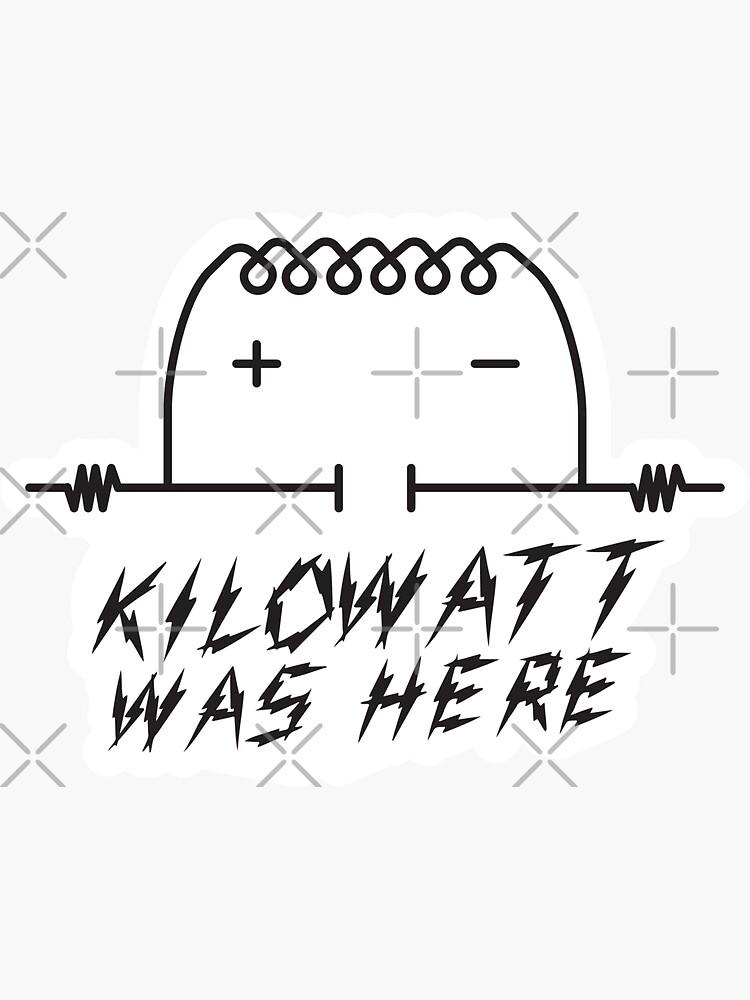 Kilowatt was Here (Kilroy Meme) by brainthought
