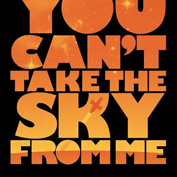 You Can't Take the Sky by Denok