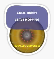 Parallel Universes - IHOP Sticker