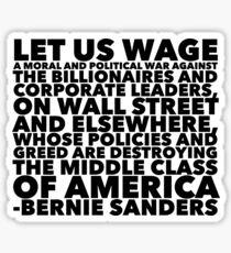 Let us Wage a Moral and Political War -- Bernie Sanders Sticker