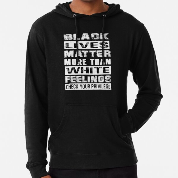 Check Your Privilege Black Lives Matter Feminism Equality BLM Pullover Hoodie