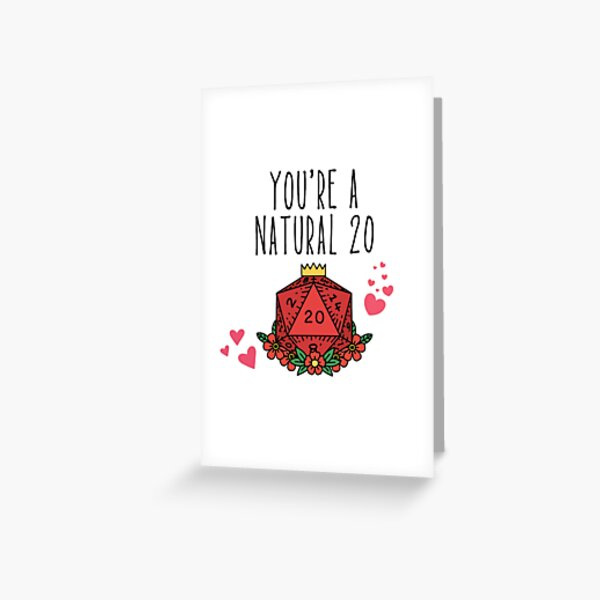 You're A Natural 20 - DnD Dungeon Master Valentines Day Card Greeting Card