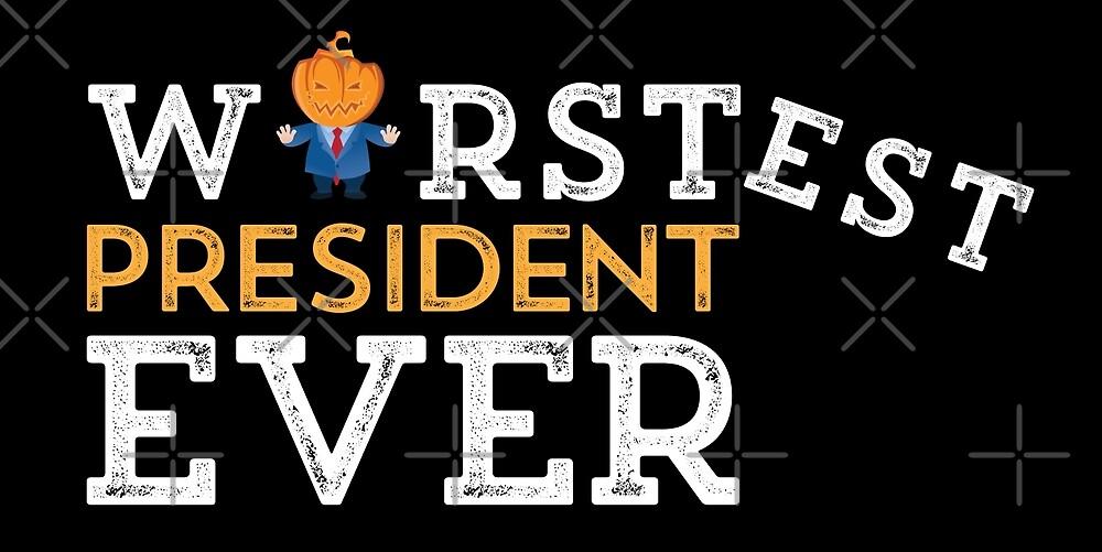 Anti Trump - Worst President Ever by depresident