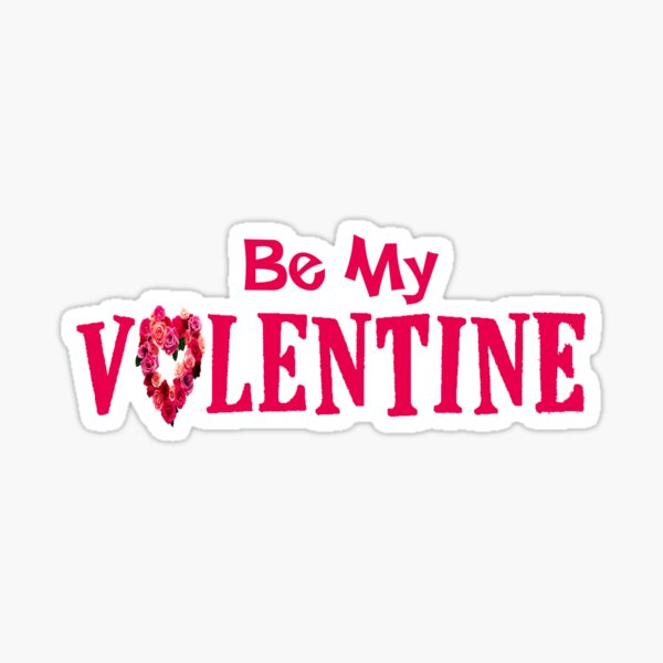 Be My Valentine Roses Sticker