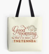 Tnetennba in the Morning Tote Bag