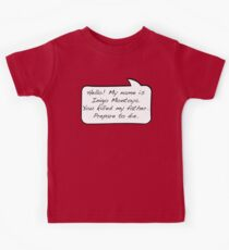 Hello, my name is inigo montoya you killed my father prepare to die - COMIC Kids Clothes