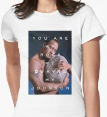 You Are My Rock Womens Fitted T-Shirt