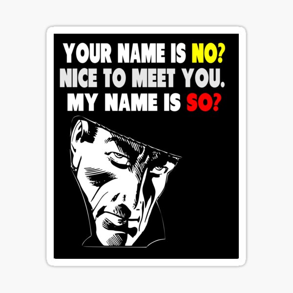 My Name is No humorous song parody Sticker