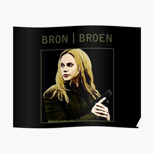 Bron I Broen I The Bridge fandom - Saga Norén Poster