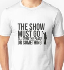 The show. T-Shirt