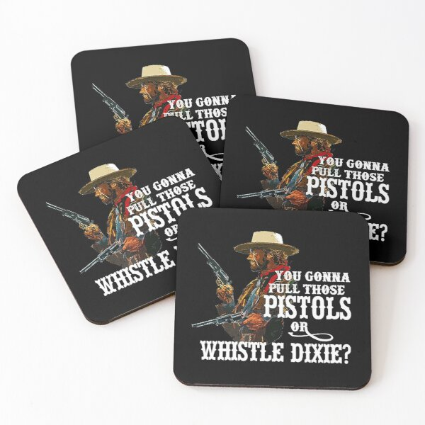 Whistle Dixie - from THE OUTLAW JOSEY WALES Coasters (Set of 4)