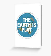 Flat earth research the truth Greeting Card