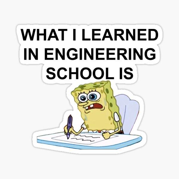 Lo que aprendí en la Escuela de Ingeniería es Pegatina