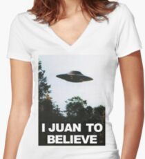 I Juan to believe Women's Fitted V-Neck T-Shirt