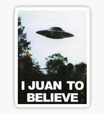 I Juan to believe Sticker