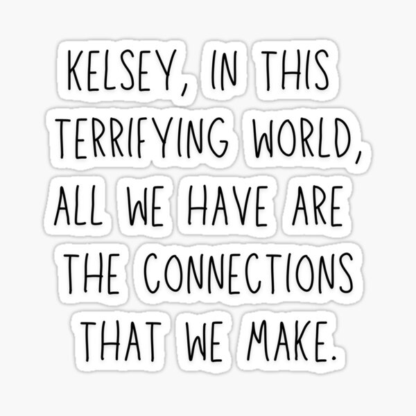 The Connections We Make Sticker