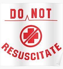 Do Not Resuscitate Poster