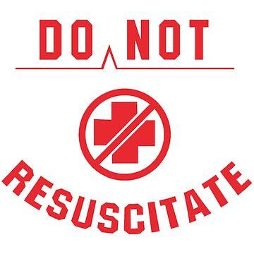 Do Not Resuscitate by Sheaffer