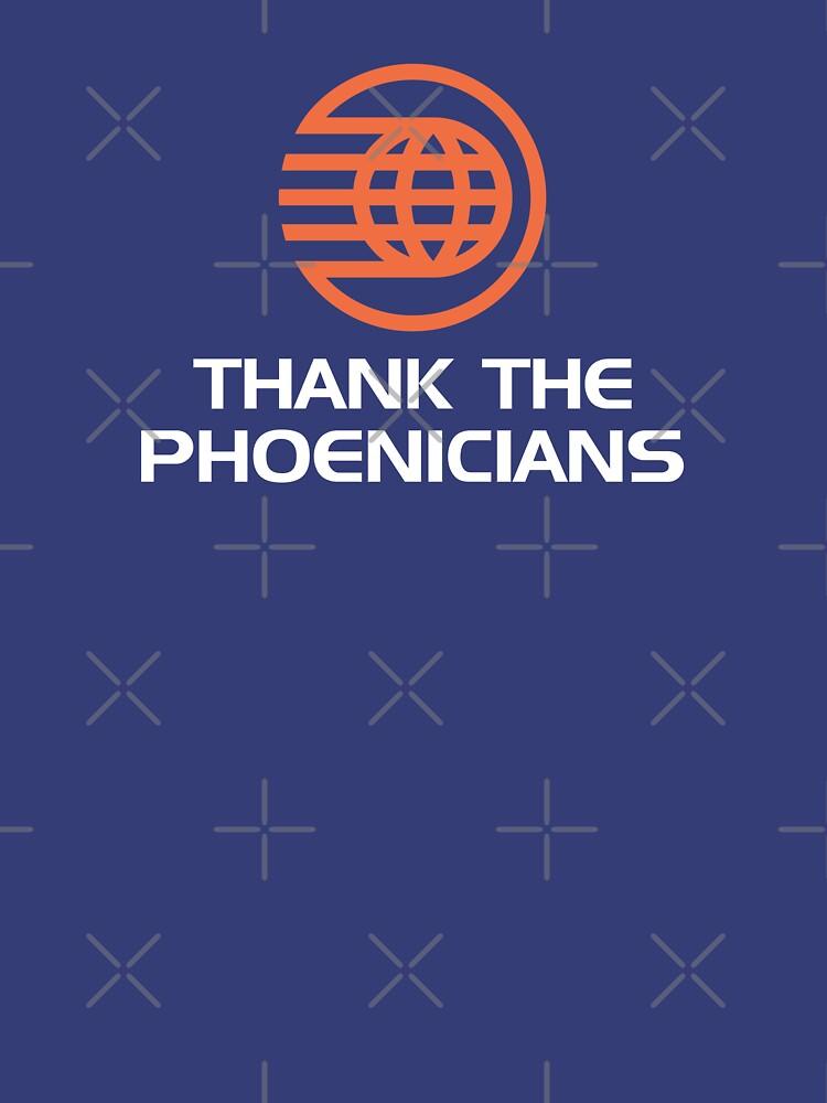Thank the Phoenicians! | Unisex T-Shirt