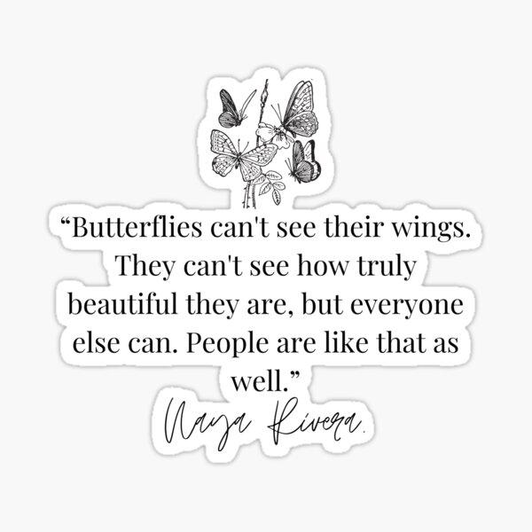 Naya Rivera Butterfly Quote Sticker