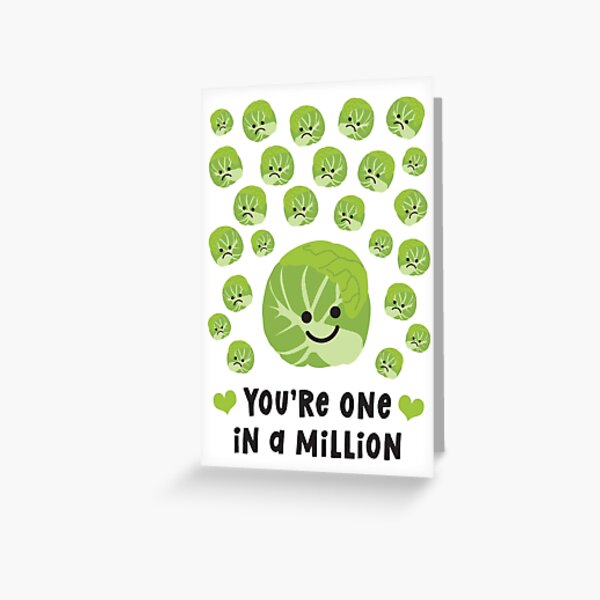 One In A Million Brussels Sprout Greeting Card