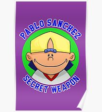 Pablo Sanchez: The Secret Weapon Poster