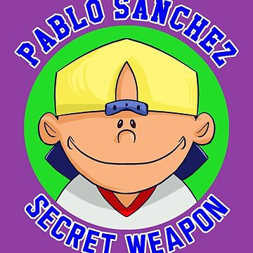 Pablo Sanchez: The Secret Weapon by MichelleRakar