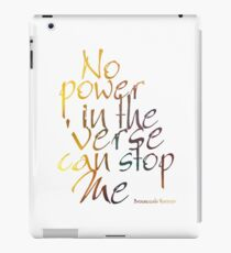 No Power in the 'Verse can stop Me, Browncoats Forever iPad Case/Skin