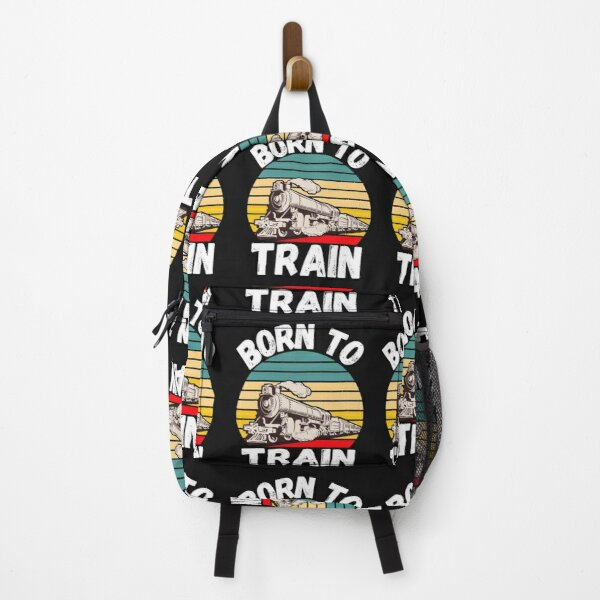 Born To Train - For Train Lovers, Model Railway Makers and Locomotive Addicts Backpack