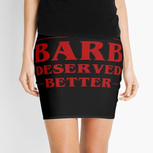 Barb Deserved Better Mini Skirt