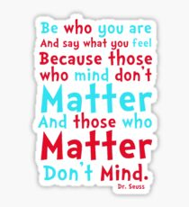 Be Who You Are Seuss Quote Sticker